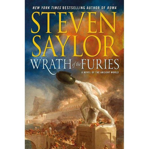 Wrath of the Furies - (Novels of Ancient Rome) by  Steven Saylor (Paperback) - image 1 of 1