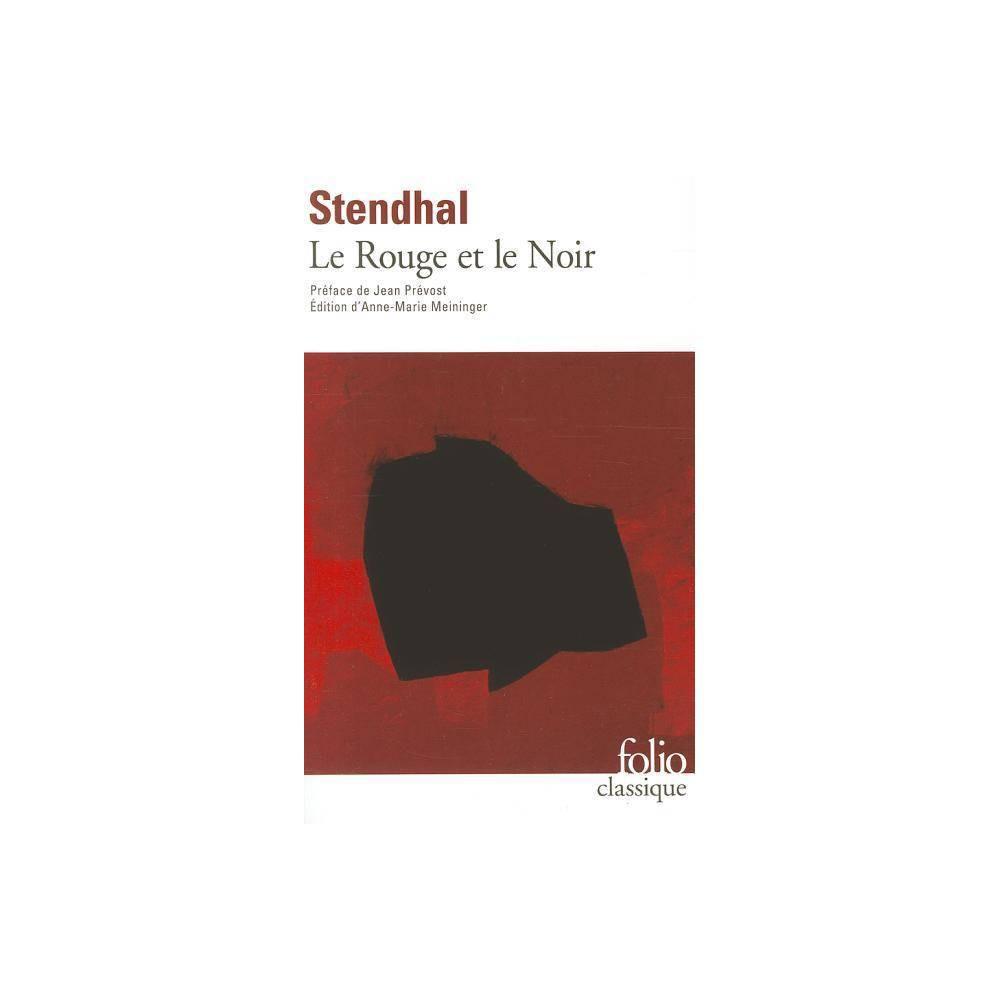 Rouge Et Le Noir Stendhal - (Folio (Gallimard)) (Paperback)