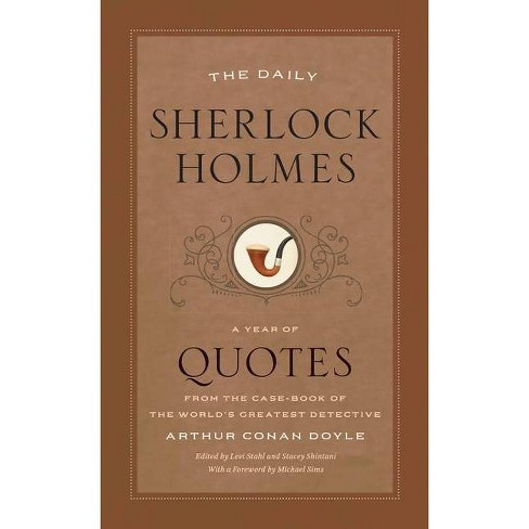 The Daily Sherlock Holmes - (Year of Quotes) by  Arthur Conan Doyle (Paperback) - image 1 of 1
