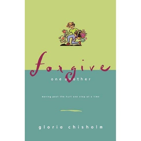 Forgive One Another - by  Gloria Chisholm (Paperback) - image 1 of 1
