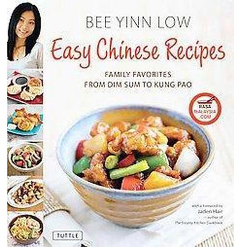 Easy Chinese Recipes : Family Favorites from Dim Sum to Kung Pao (Hardcover) (Bee Yinn Low) - image 1 of 1