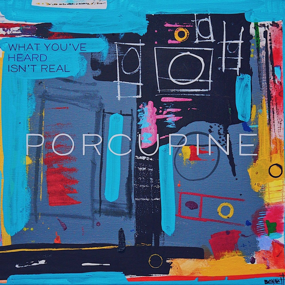 Porcupine What You Ve Heard Isn T Real Cd