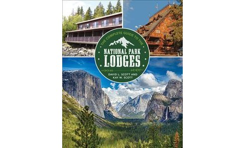 Complete Guide to the National Park Lodges (Paperback) (David Scott & Kay L. Scott) - image 1 of 1