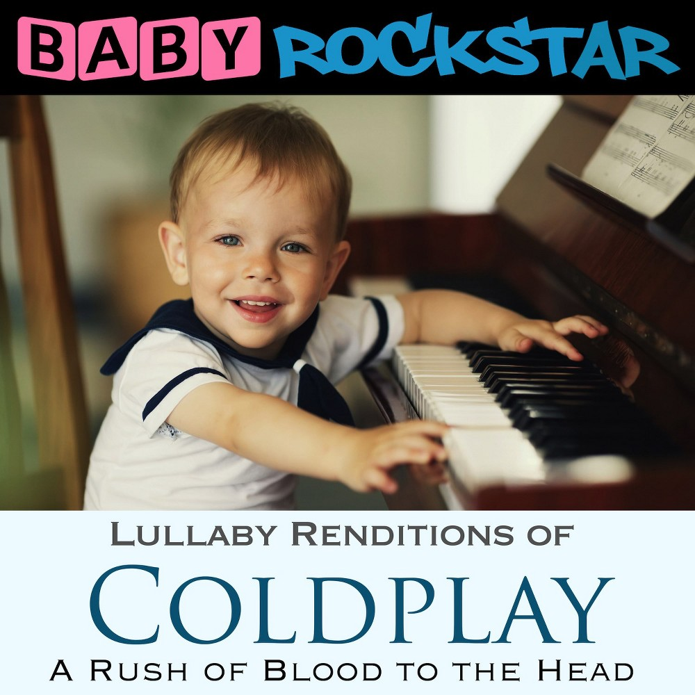 Baby Rockstar - Lullaby Renditions Of Coldplay:Rush (CD)