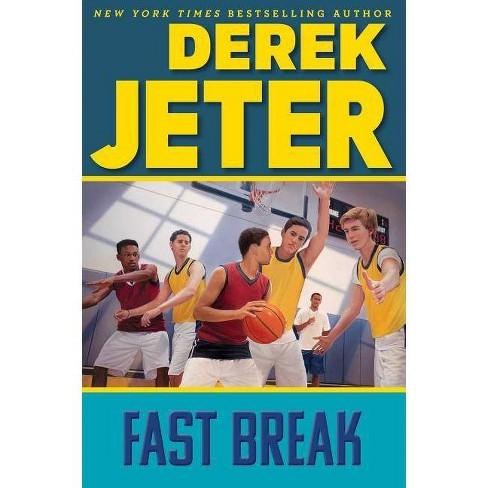 Fast Break - (Jeter Publishing) by  Derek Jeter (Paperback) - image 1 of 1