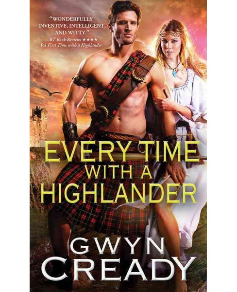 Every Time With a Highlander (Paperback) (Gwyn Cready) - image 1 of 1