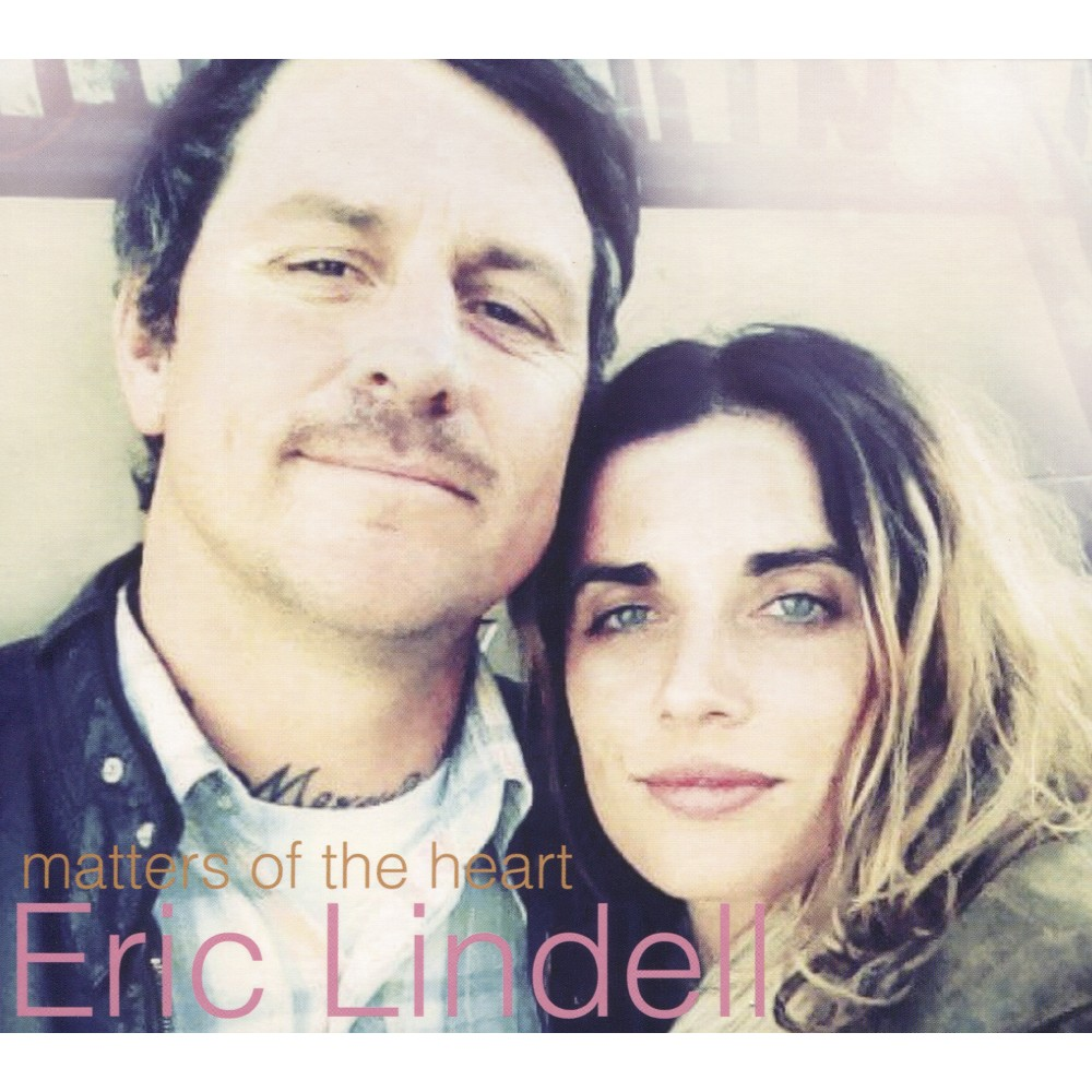 Eric Lindell - Matters Of The Heart (CD)