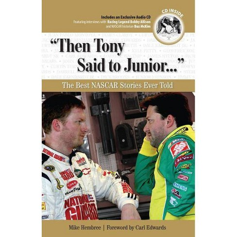 Then Tony Said to Junior... - (Best Sports Stories Ever Told) by  Mike Hembree (Mixed media product) - image 1 of 1