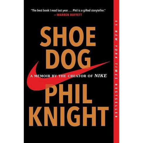 Shoe Dog : A Memoir by the Creator of Nike -  Reprint by Phil Knight (Paperback) - image 1 of 1