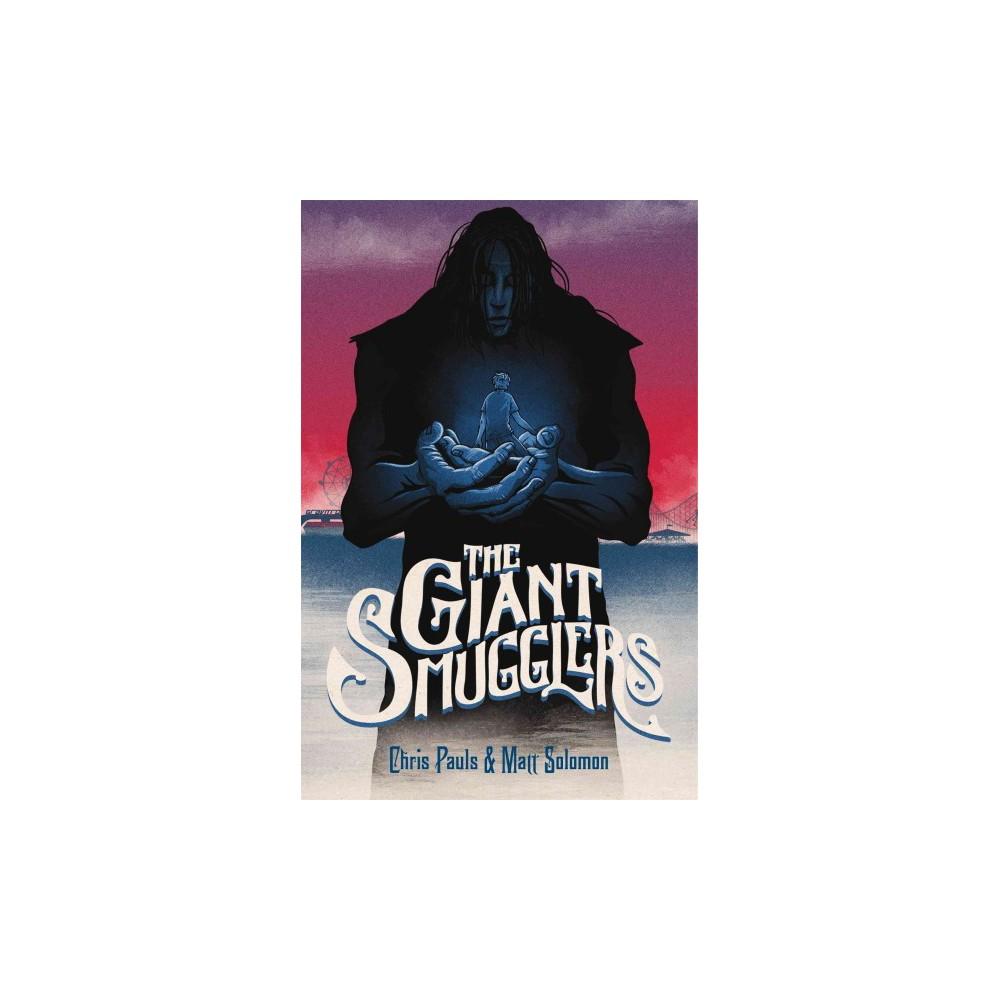 Giant Smugglers - Reprint by Matt Solomon & Chris Pauls (Paperback)