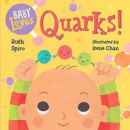 Baby Loves Quarks! (Hardcover)(Ruth Spiro)