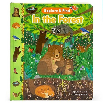 In the Forest - (Explore & Find Interactive Children's Book) by  Redd Byrd (Board Book)