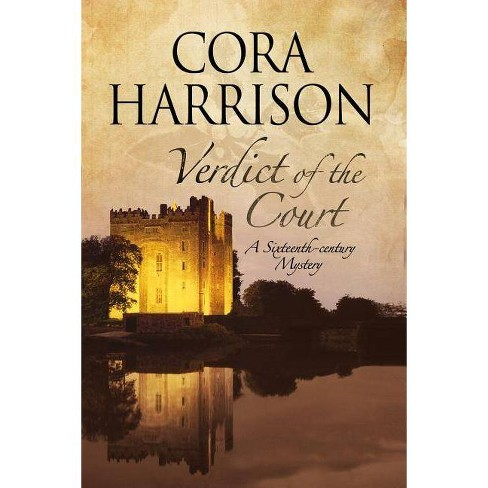 Verdict of the Court - (Burren Mystery) by  Cora Harrison (Hardcover) - image 1 of 1