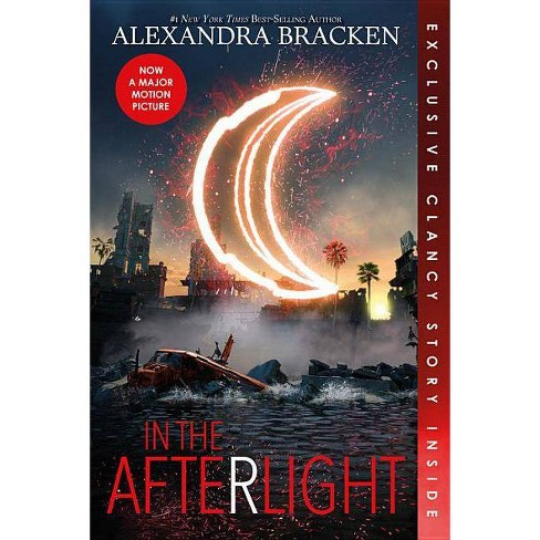 In the Afterlight (Bonus Content) - (Darkest Minds Novel)by  Alexandra Bracken (Paperback) - image 1 of 1