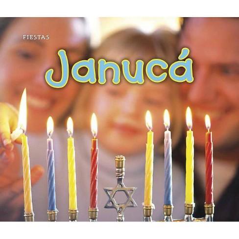 Janucá - (Fiestas) by  Nancy Dickmann (Paperback) - image 1 of 1
