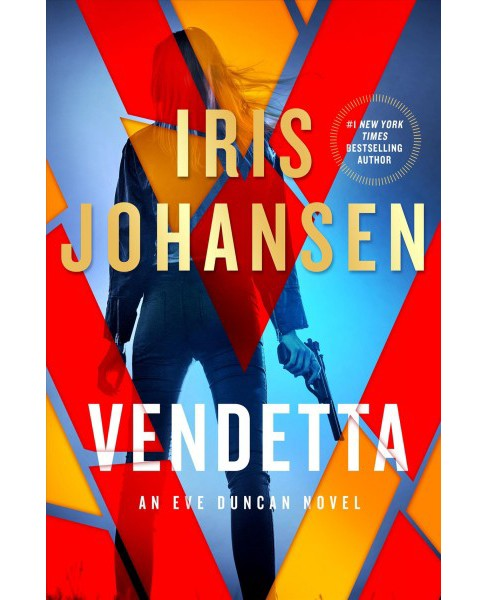 Vendetta -  (Eve Duncan) by Iris Johansen (Hardcover) - image 1 of 1