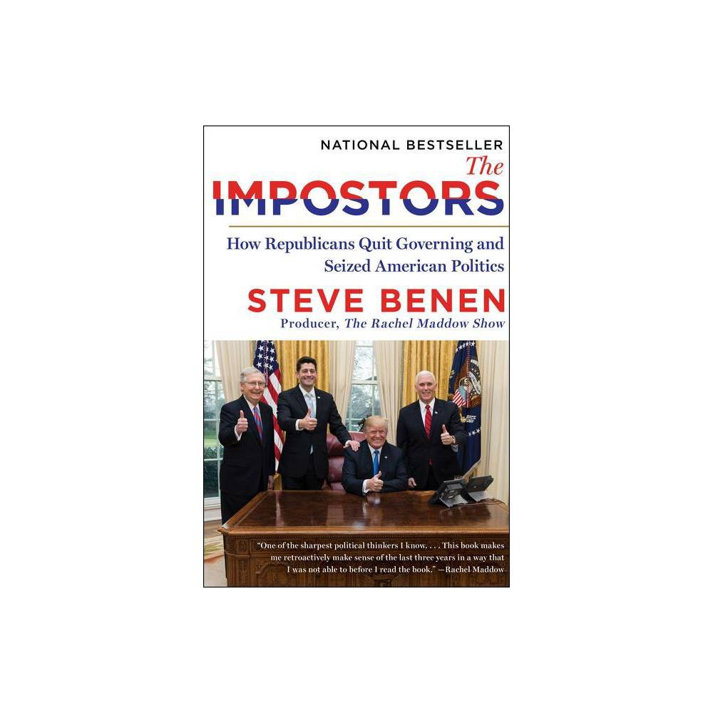 The Impostors By Steve Benen Paperback