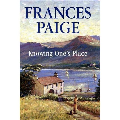 Knowing One's Place - (Severn House Large Print) by  Frances Paige (Hardcover) - image 1 of 1