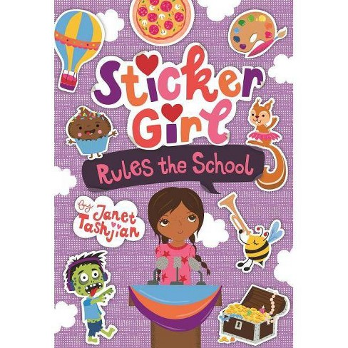 Sticker Girl Rules the School - (Sticker Girl, 2) by  Janet Tashjian (Mixed Media Product) - image 1 of 1