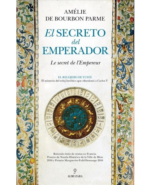 El secreto del emperador / The Secret of the Emperor -  by Amelie de Bourbon (Paperback) - image 1 of 1