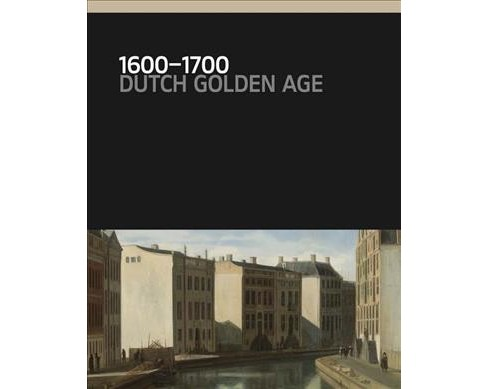 1600-1700 : Dutch Golden Age -  (Hardcover) - image 1 of 1