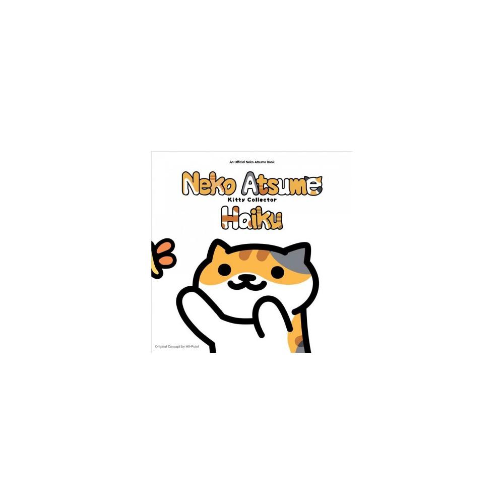 Neko Atsume Kitty Collector : Haiku: Seasons of the Kitty - (Paperback)