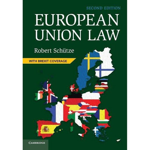 European Union Law - 2 Edition by  Robert Schutze (Paperback) - image 1 of 1