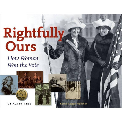Rightfully Ours - (For Kids) by  Kerrie Logan Hollihan (Paperback) - image 1 of 1