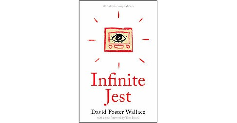Infinite Jest (Anniversary) (Paperback) (David Foster Wallace) - image 1 of 1
