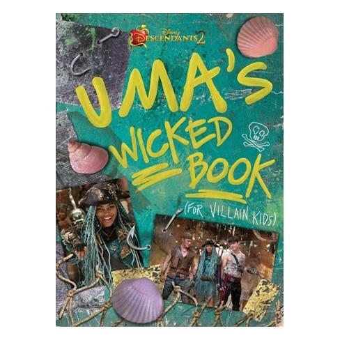 Uma S Wicked Book For Villain Kids Descendants 2