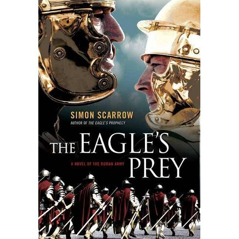 The Eagle's Prey - by  Simon Scarrow (Paperback) - image 1 of 1