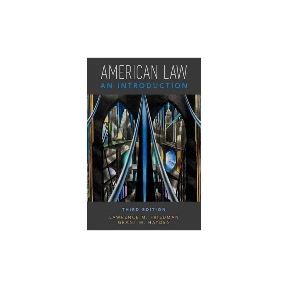 American Law : An Introduction (Paperback) (Lawrence M. Friedman & Grant M. Hayden)