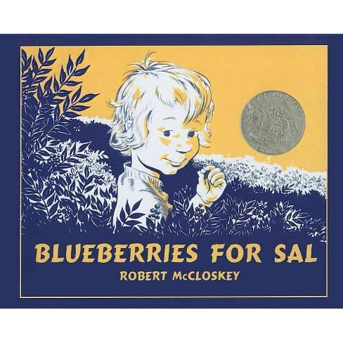 Blueberries for Sal - by  Robert McCloskey (Hardcover) - image 1 of 1