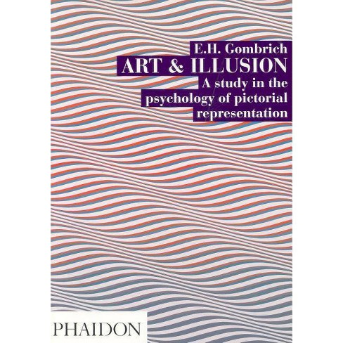 Art and Illusion, 6th edn - 6 Edition by  E H Gombrich (Paperback) - image 1 of 1