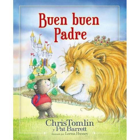 Buen Buen Padre - by  Chris Tomlin & Pat Barrett (Hardcover) - image 1 of 1