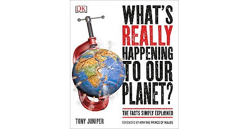 What's Really Happening to Our Planet? (Paperback) (Tony Juniper) - image 1 of 1