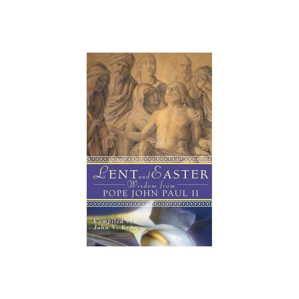 Lent And Easter Wisdom From Pope John Paul Ii Lent Easter Wisdom Paperback