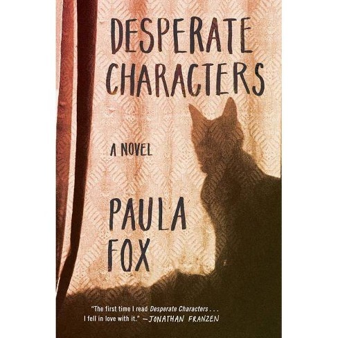 Desperate Characters - by  Paula Fox (Paperback) - image 1 of 1