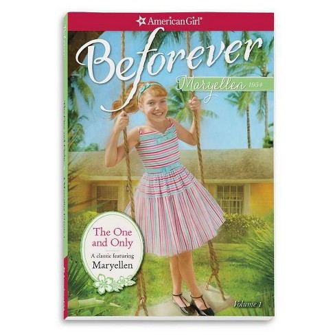 The One and Only - (American Girl: Beforever) by  Valerie Tripp (Paperback) - image 1 of 1
