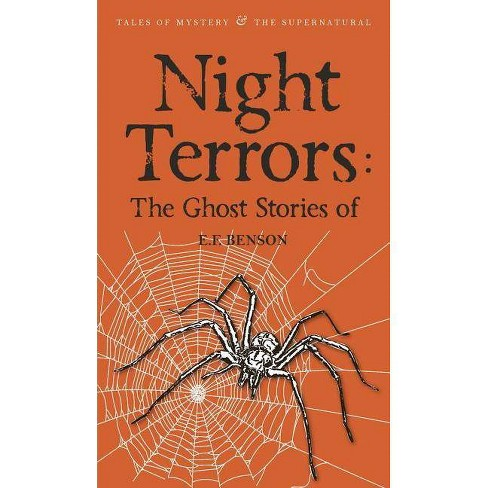 Night Terrors: The Ghost Stories of E.F. Benson - (Tales of Mystery & the Supernatural) by  E F Benson - image 1 of 1