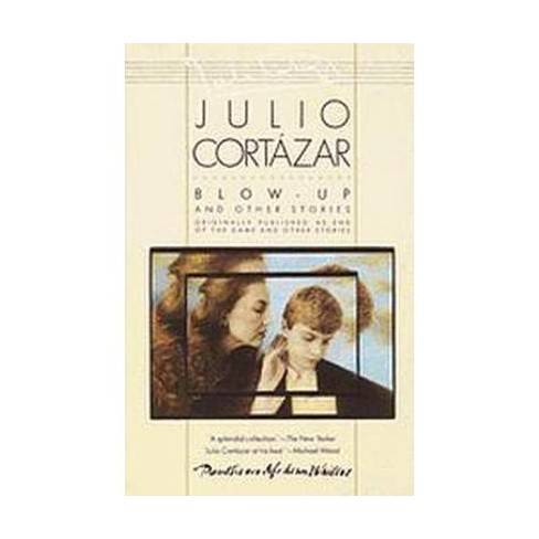Blow-Up - by  Julio Cortazar (Paperback) - image 1 of 1