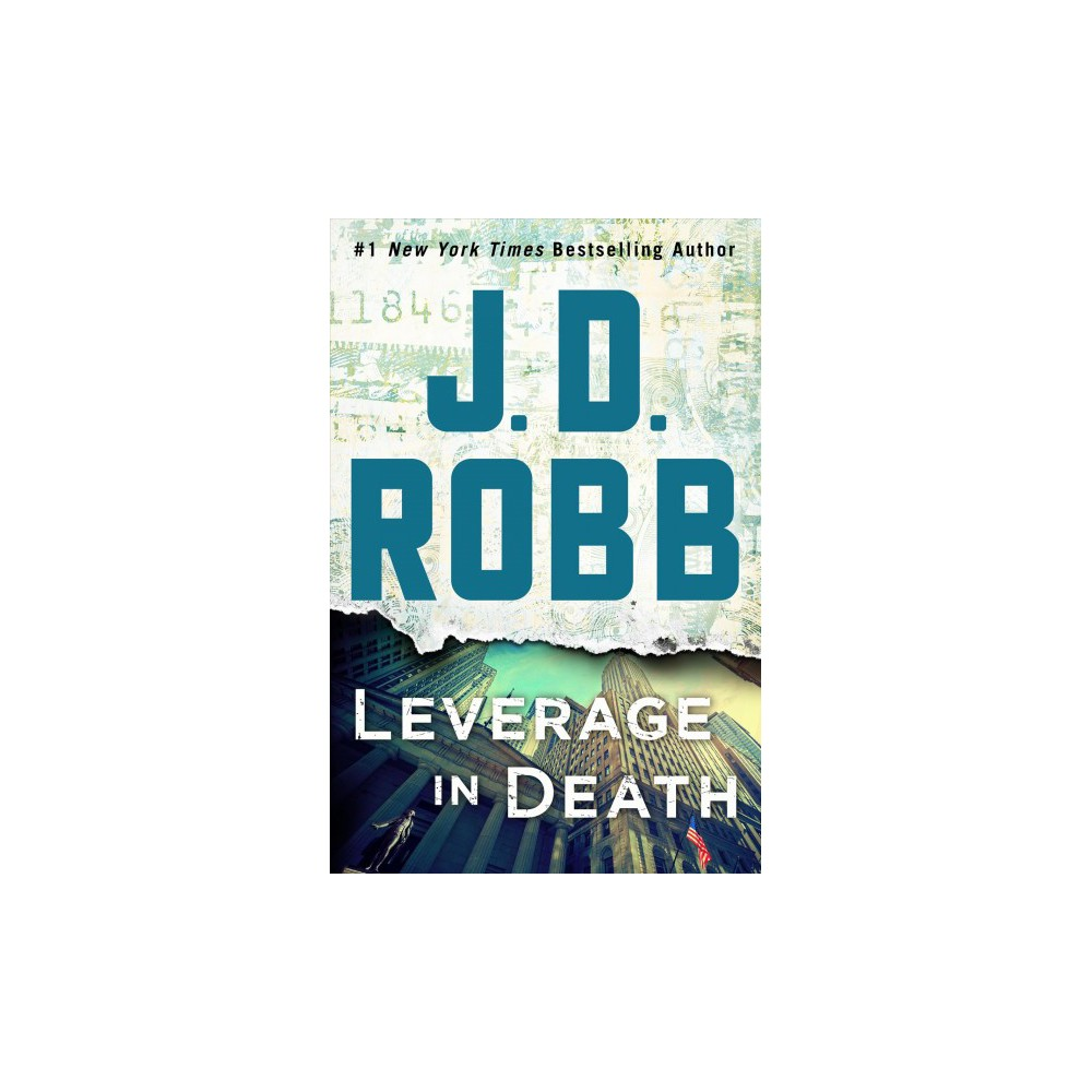 Leverage in Death - Lrg (Wheeler Large Print Book Series) by J. D. Robb (Hardcover)