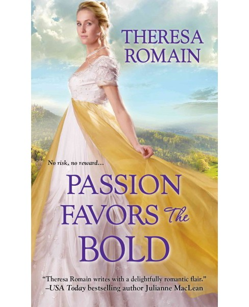Passion Favors the Bold (Paperback) (Theresa Romain) - image 1 of 1