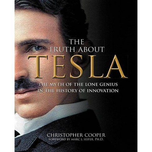 The Truth about Tesla - by  Christopher Cooper (Paperback) - image 1 of 1