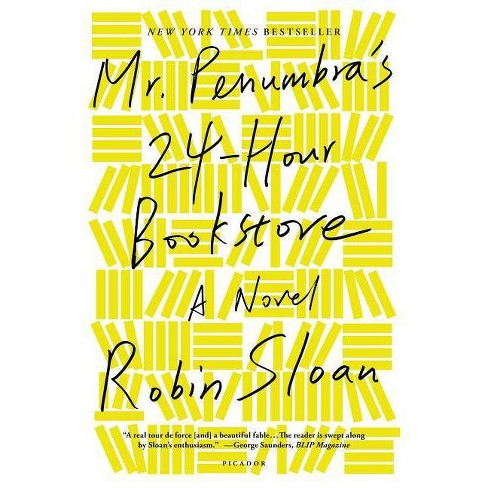 Mr. Penumbra's 24-Hour Bookstore - by  Robin Sloan (Paperback) - image 1 of 1