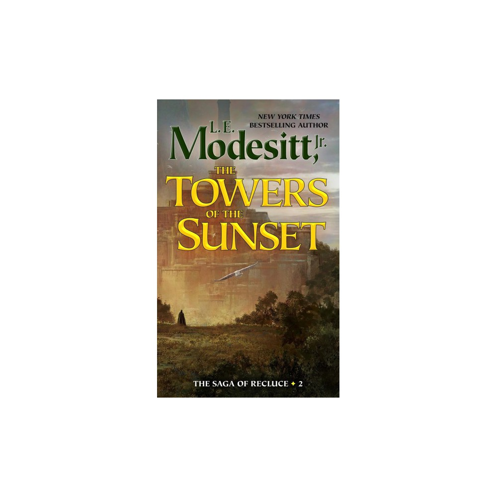 Towers of the Sunset - (The Saga of Recluce) by L. E. Modesitt (Paperback)