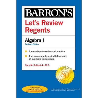 Let's Review Regents: Algebra I Revised Edition - (Barron's Regents NY) by  Gary M Rubinstein (Paperback)
