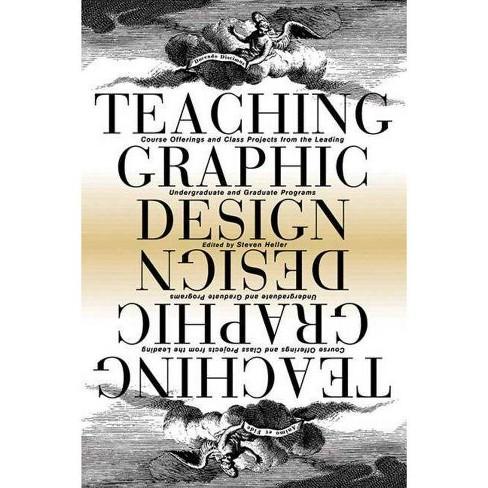 Teaching Graphic Design - (Paperback) - image 1 of 1