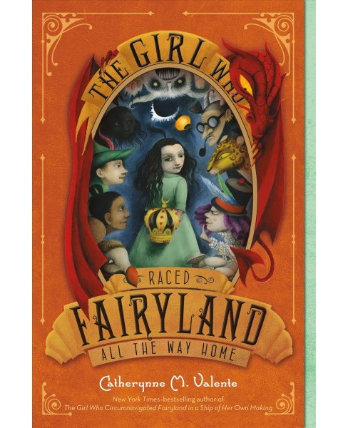 Girl Who Raced Fairyland All the Way Home (Reprint) (Paperback) (Catherynne M. Valente) - image 1 of 1