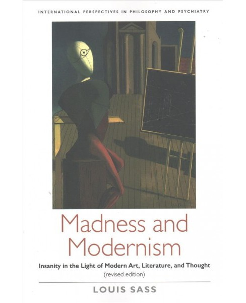 Madness and Modernism : Insanity in the Light of Modern Art, Literature, and Thought (Revised) - image 1 of 1